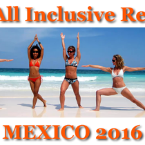Top 10 Mexico All Inclusive Resorts